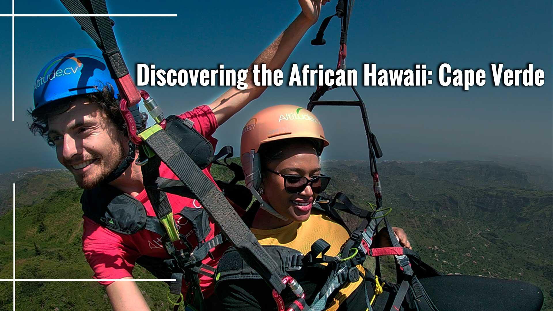 Discovering the African Hawaii: Cape Verde